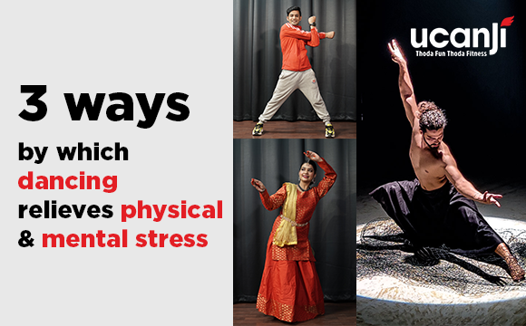 3 ways by which dancing relieves physical and mental stress
