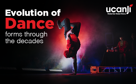 Evolution of Dance forms Through the Decades